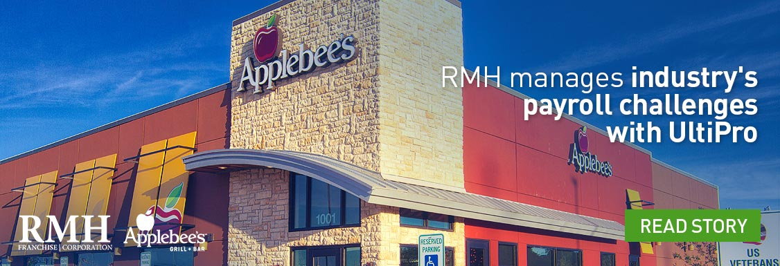 RMH Franchise Corporation Speeds Processing of Acquired Employees, Manages Industry's Payroll Challenges With UltiPro