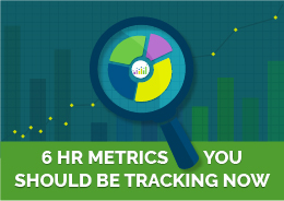 Discover the 6 HR metrics your executives and managers should be tracking right now, and learn how to harness them for tangible benefits.