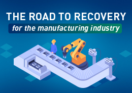 Road to Recovery: For the Manufacturing Industry