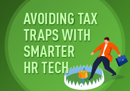 Save time and money by avoiding these four tax traps with cloud human resource and payroll technology.