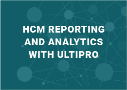 unified reporting and business intelligence tools enable you to pull data across all components of HR, payroll, and talent management.