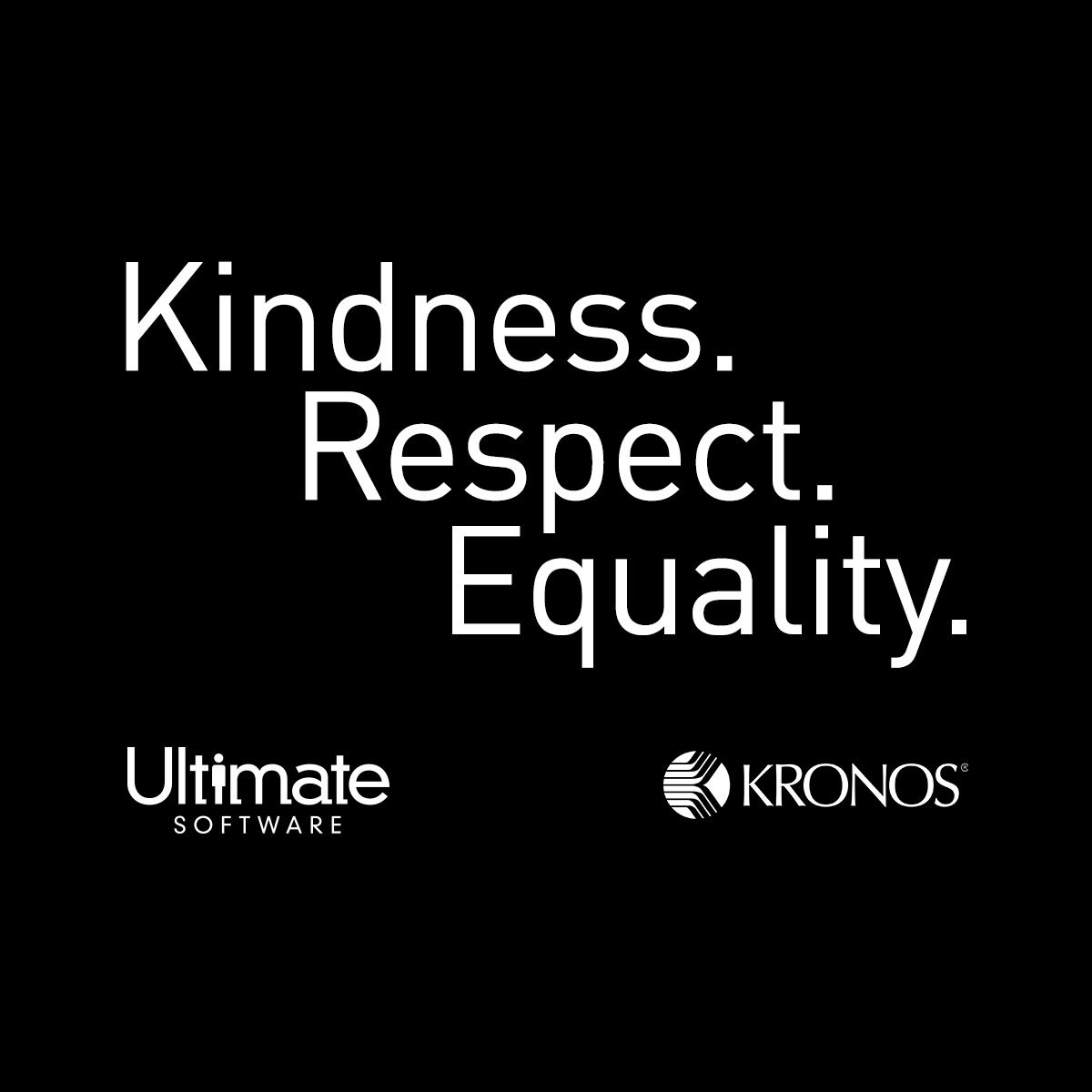 Kindness. Respect. Equality