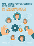 Read the Conexus story in this guide to people-centric recruiting now.