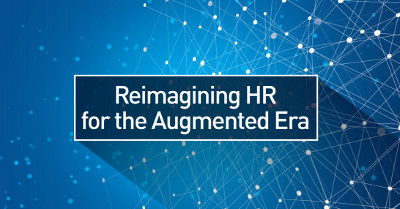 Reimagining HR for the Augmented Era - Human Capital Management whitepaper