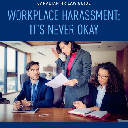 Harcèlement au travail : ce n'est jamais acceptable