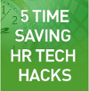 Discover five new ways that technology can let you 'hack' a few more moments of productivity out of each day to get the most out of your HCM tools.