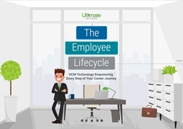 Discover how UltiPro can be there for you and your employees every step of the way throughout the employee lifecycle.