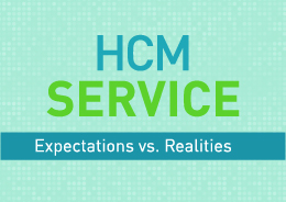 Discover the differences between HCM service expectations and realities, in this interactive infographic