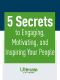 5 Secrets to Engaging, Motivating, and Inspiring Your People