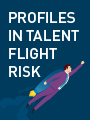 Profiles in Talent Flight Risk