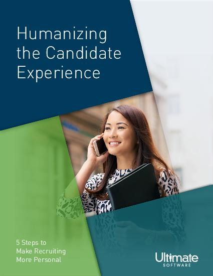 Humanizing the Candidate Experience