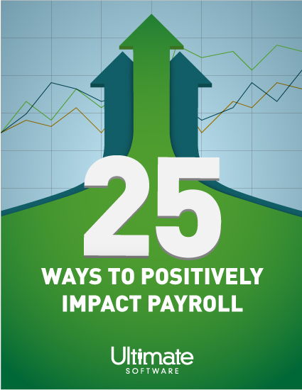 25 Ways to Positively Impact Payroll with Payroll solutions for your people