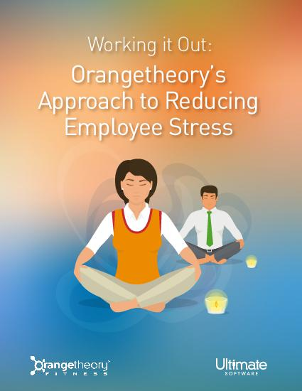 Download Orangetheory's Approach to Reducing Employee Stress – talent management whitepaper
