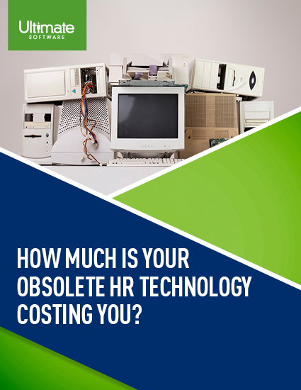 How Much is Your Obsolete HR Tech Costing You?