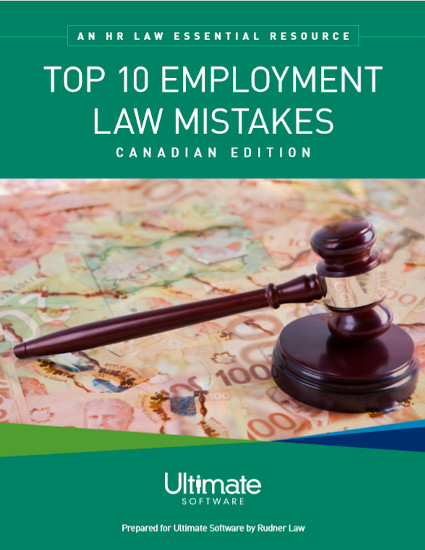 HR Law Essentials: Top 10 Employment Law Mistakes {Canadian edition}
