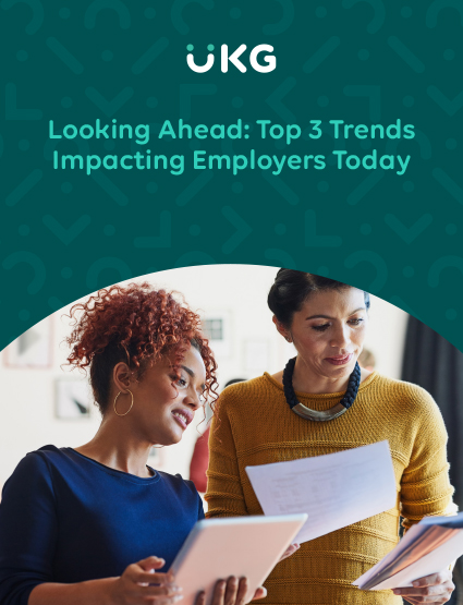 Looking Ahead: Top 3 Trends Impacting Employers Today