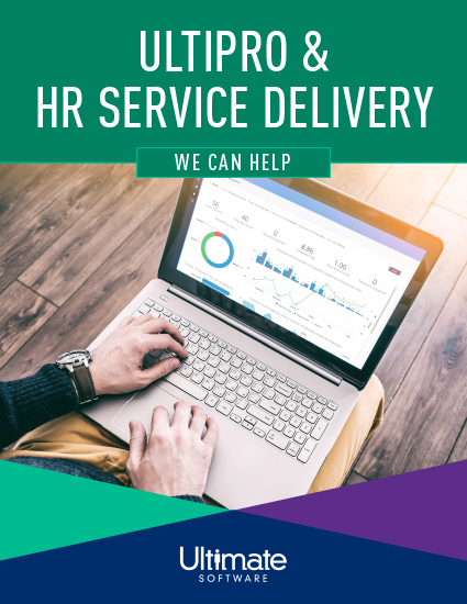 We Can Help: UltiPro & HR Service Delivery